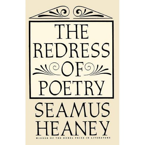 The Redress of Poetry - by  Seamus Heaney (Paperback) - image 1 of 1