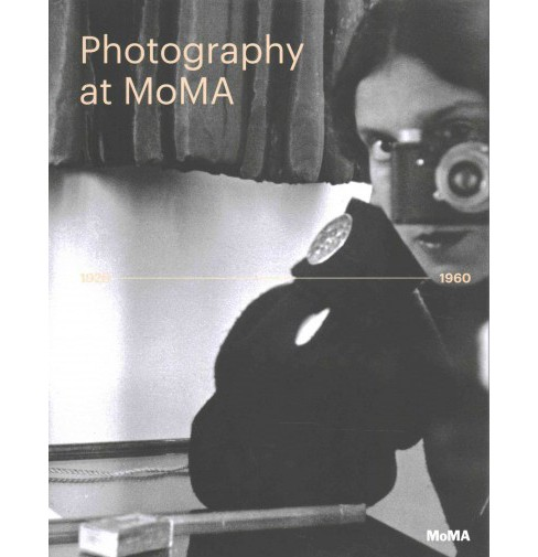 Photography at MoMA 1920-1960 (Hardcover) - image 1 of 1