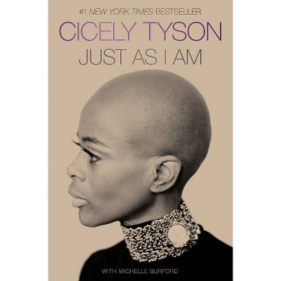 Just as I Am - by Cicely Tyson (Hardcover)