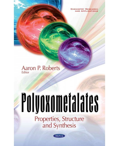 Polyoxometalates : Properties, Structure and Synthesis (Hardcover) - image 1 of 1