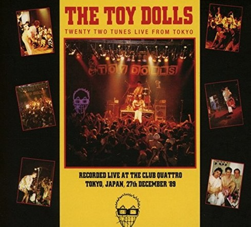 Toy Dolls - Twenty Two Tunes Live From Toyko (CD) - image 1 of 1