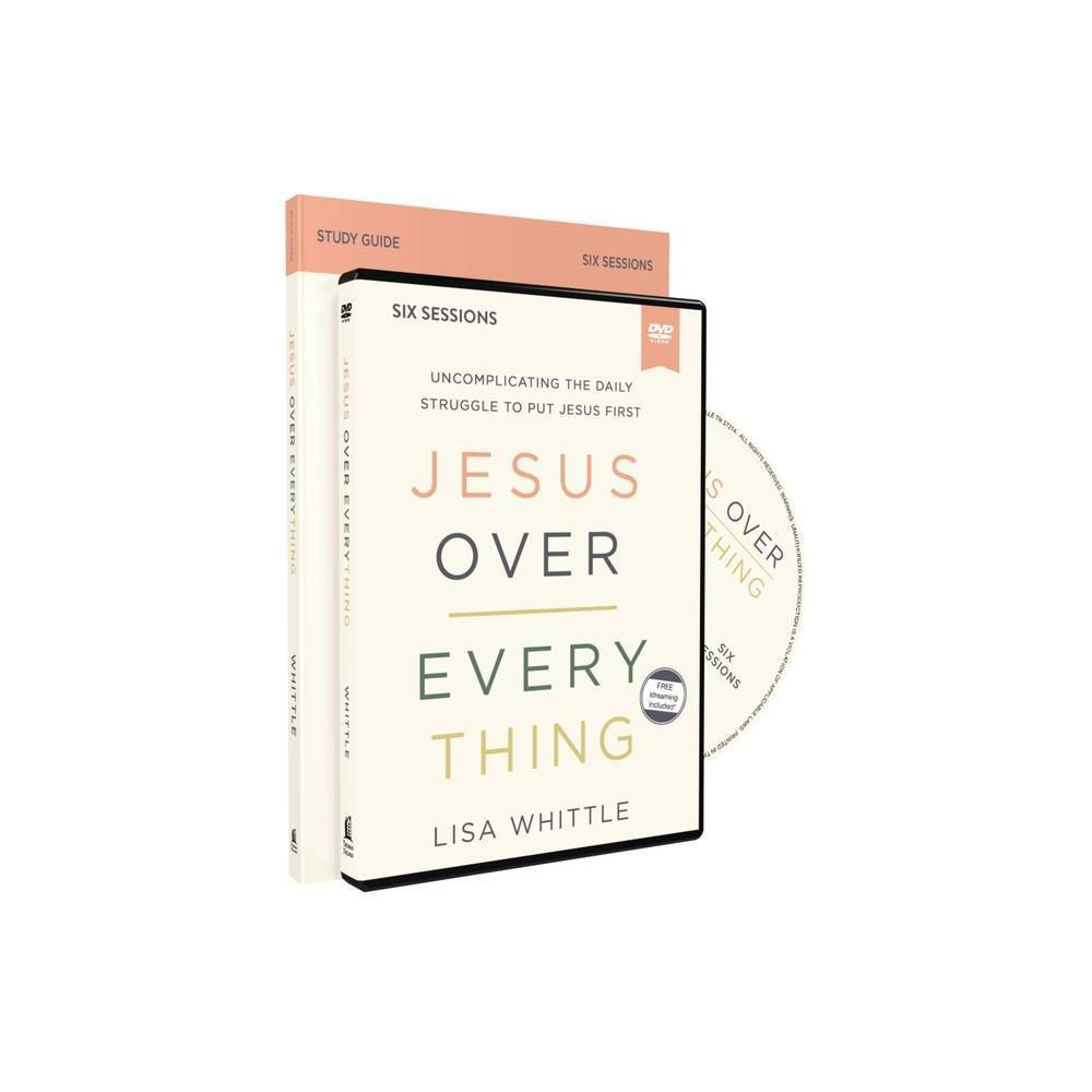 Jesus Over Everything Study Guide With Dvd By Lisa Whittle Paperback