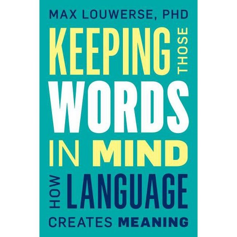 Keeping Those Words in Mind - by  Max Louwerse (Hardcover) - image 1 of 1