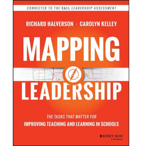 Mapping Leadership : The Tasks That Matter for Improving Teaching and Learning in Schools -  (Paperback) - image 1 of 1