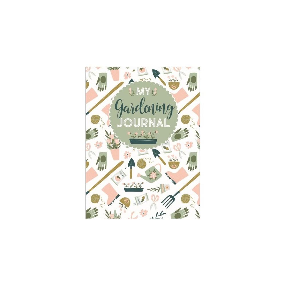 My Gardening Journal - (Paperback)