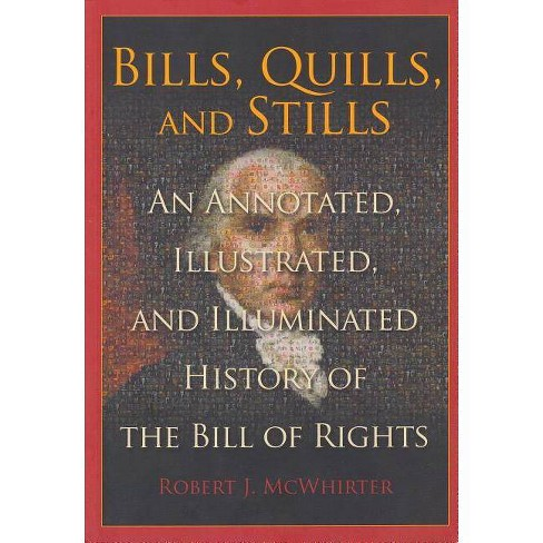 Bills, Quills, and Stills - (Constitution Press) by  Robert McWhirter (Paperback) - image 1 of 1