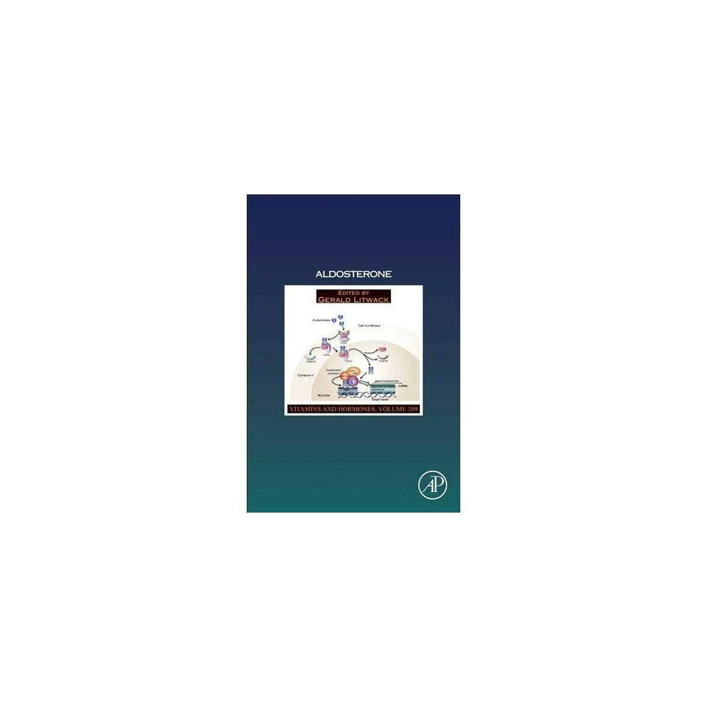 Aldosterone - (Vitamins and Hormones) (Hardcover)