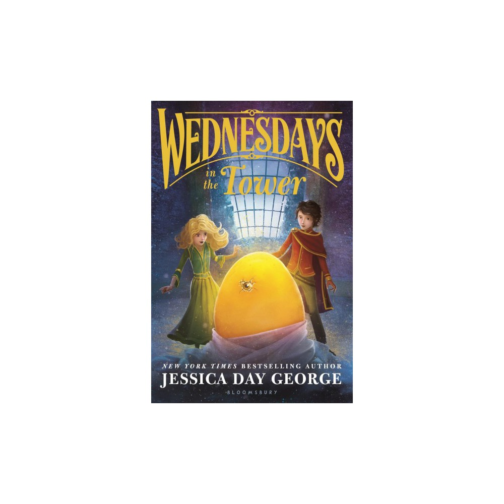 Wednesdays in the Tower (Reprint) (Paperback) (Jessica Day George)