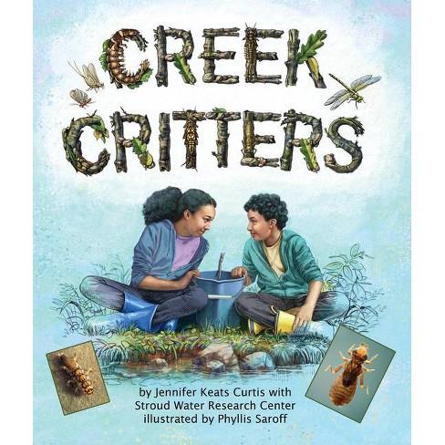Creek Critters - by  Jennifer Keats Curtis (Paperback) - image 1 of 1