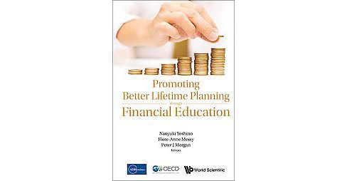 Promoting Better Lifetime Planning through Financial Education (Hardcover) - image 1 of 1