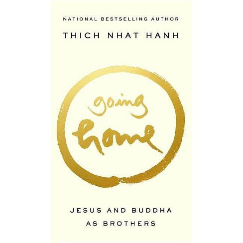 Going Home - by  Thich Nhat Hanh (Paperback) - image 1 of 1