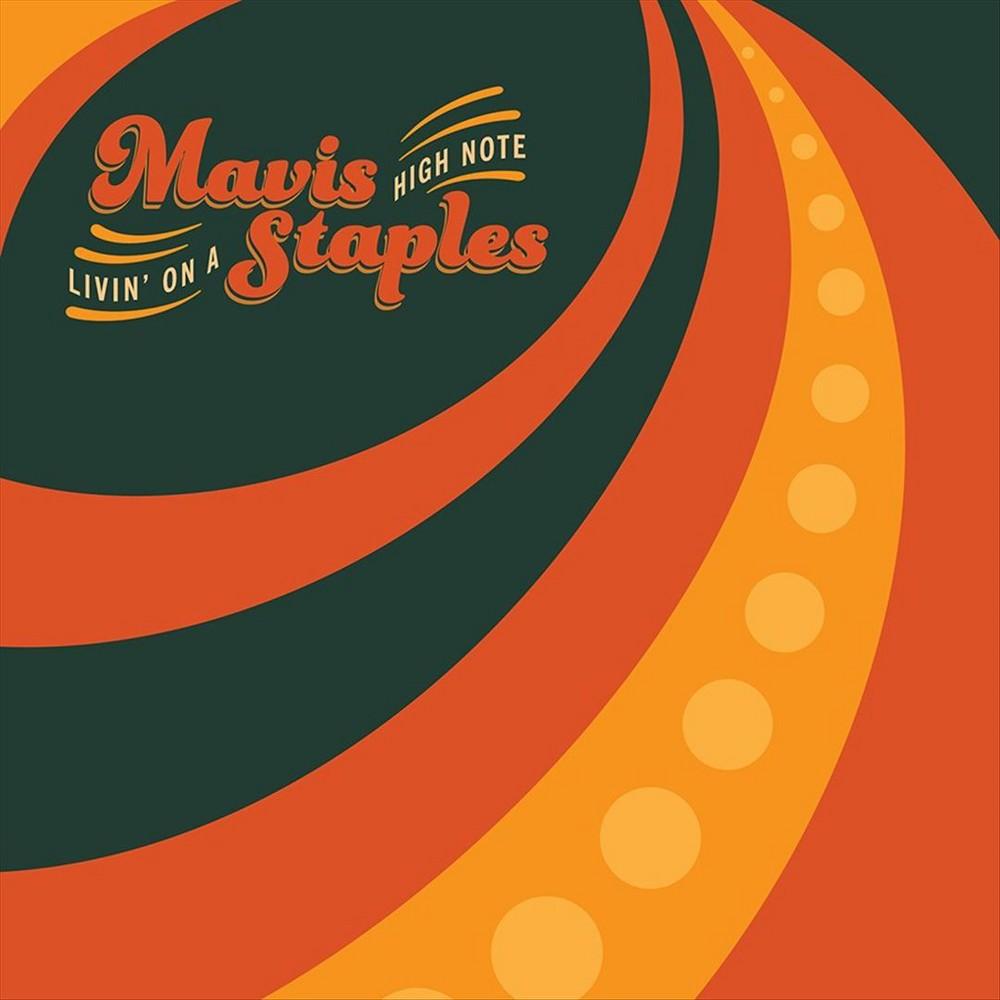 Mavis Staples - Livin On A High Note (CD)