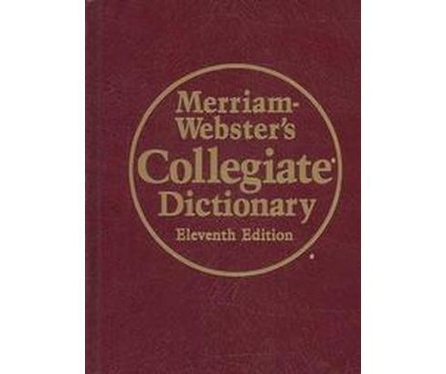 Merriam-Webster's Collegiate Dictionary (Thumbed) (Hardcover) - image 1 of 1