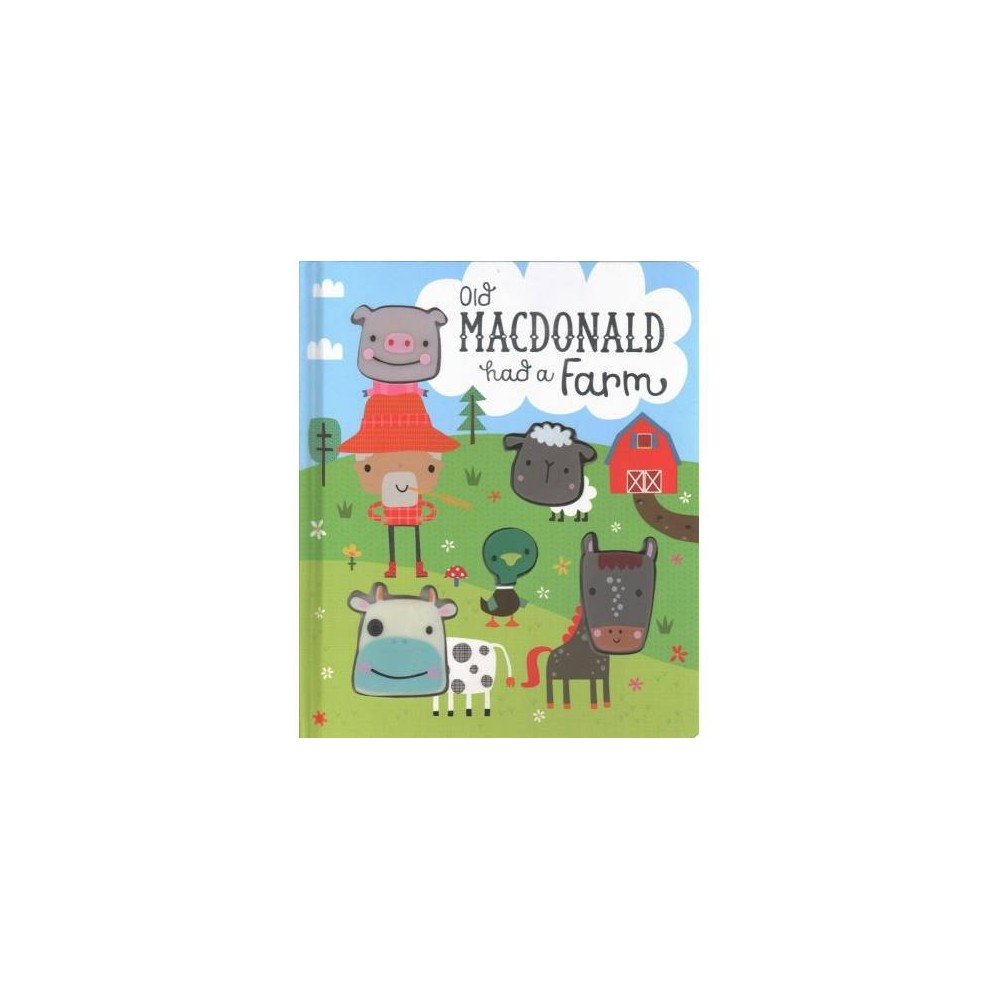 Old Macdonald Had a Farm - (Hardcover)
