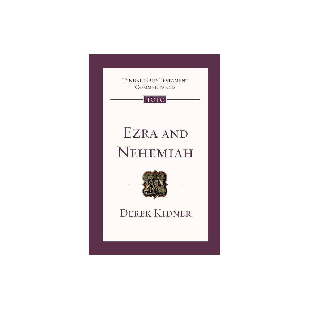 Ezra And Nehemiah Tyndale Old Testament Commentaries By Derek Kidner Paperback