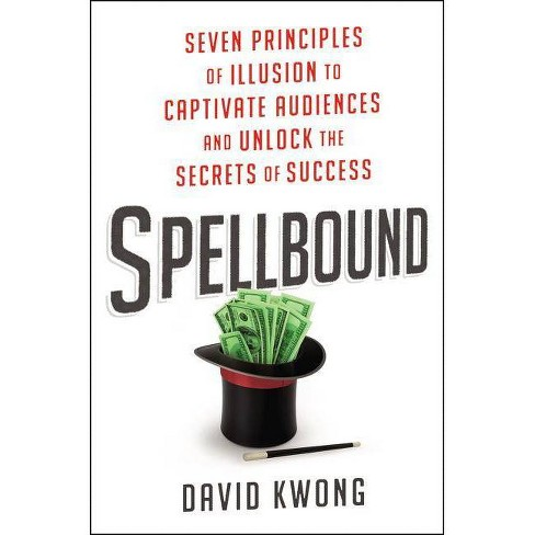 Spellbound - by  David Kwong (Hardcover) - image 1 of 1