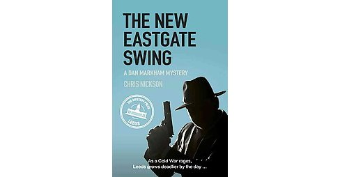 New Eastgate Swing (Paperback) (Chris Nickson) - image 1 of 1