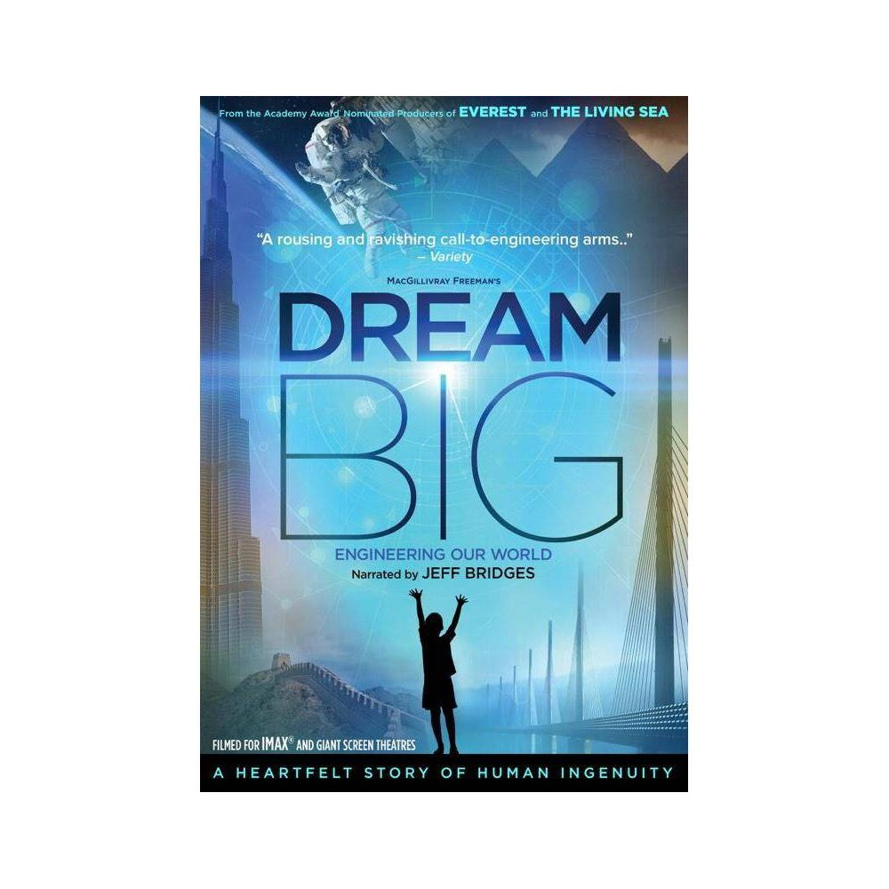 Imax Dream Big Engineering Our World Dvd 2018