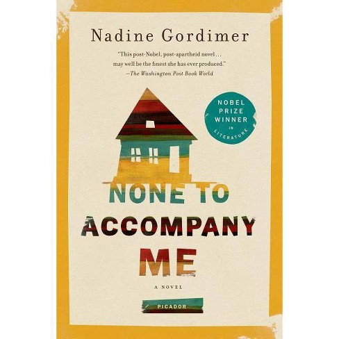 None to Accompany Me - by  Nadine Gordimer (Paperback) - image 1 of 1