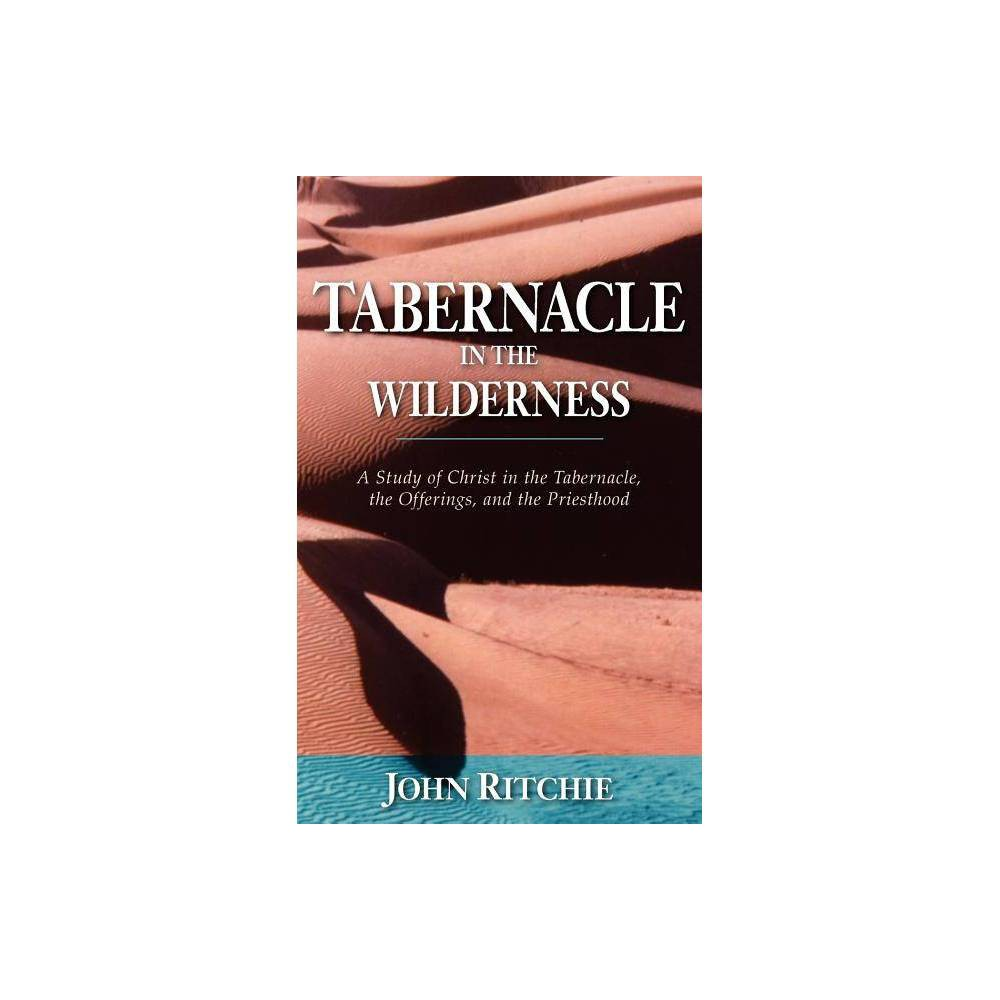 Tabernacle In The Wilderness John Ritchie Memorial Library By John Ritchie Paperback
