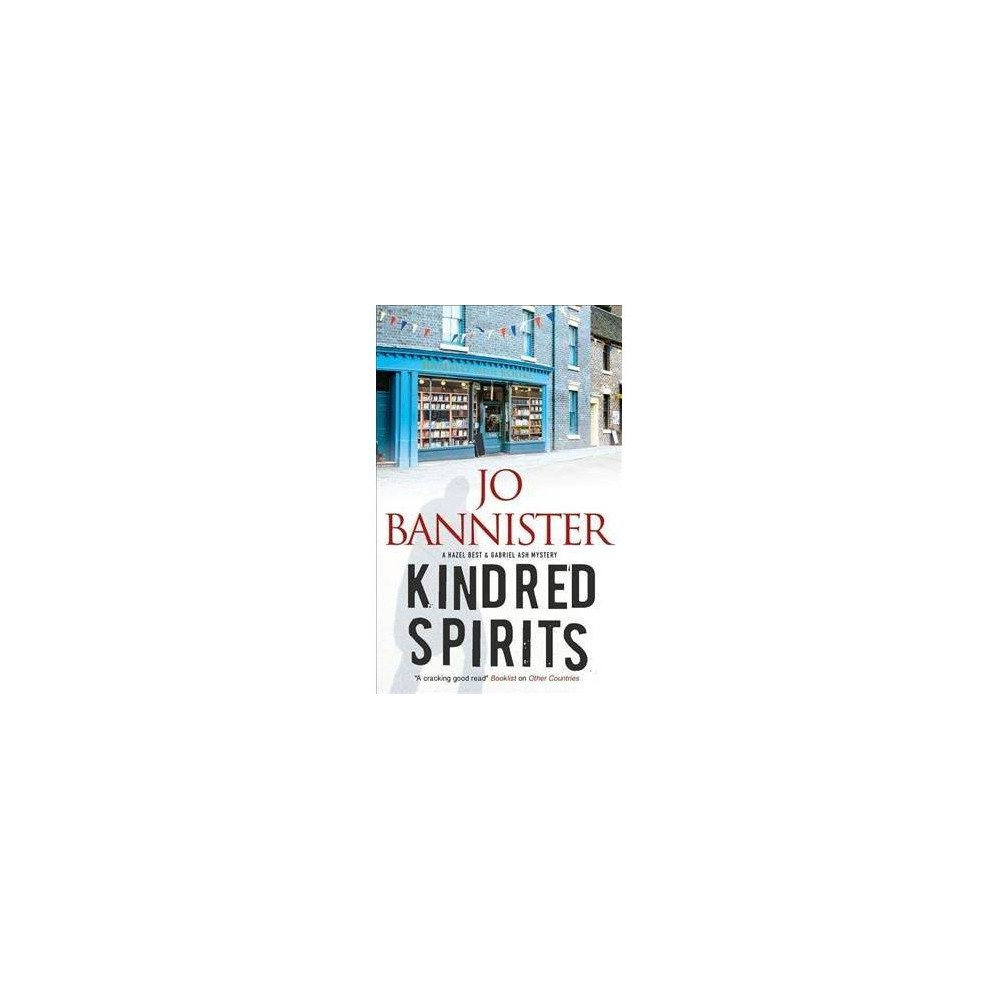 Kindred Spirits : A British Police Procedural - Reprint by Jo Bannister (Paperback)