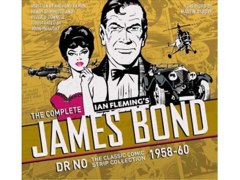 Complete James Bond : Dr No: The Classic Comic Strip Collection 1958-60 (Hardcover) (Ian Fleming & Henry - image 1 of 1