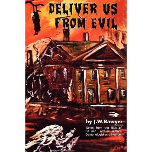 Deliver Us from Evil - by  J F Sawyer (Paperback) - image 1 of 1
