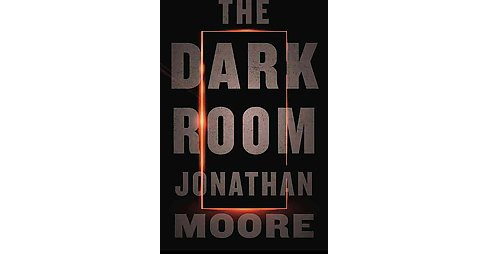 Dark Room (Hardcover) (Jonathan Moore) - image 1 of 1