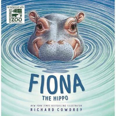 Fiona the Hippo - (A Fiona the Hippo Book)by Zondervan (Board_book)
