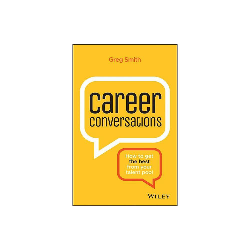 Career Conversations By Greg Smith Paperback