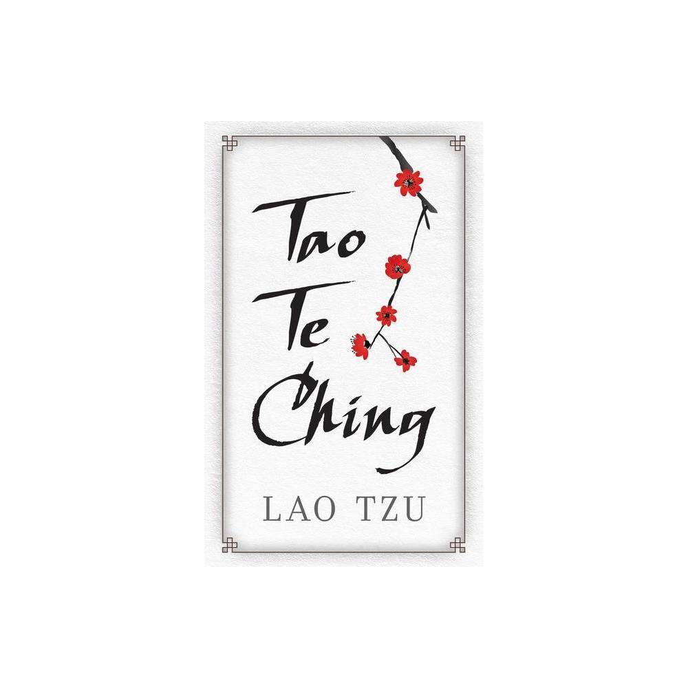 Tao Te Ching By Lao Tzu Hardcover