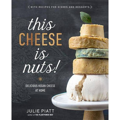 This Cheese Is Nuts! - by  Julie Piatt (Paperback) - image 1 of 1