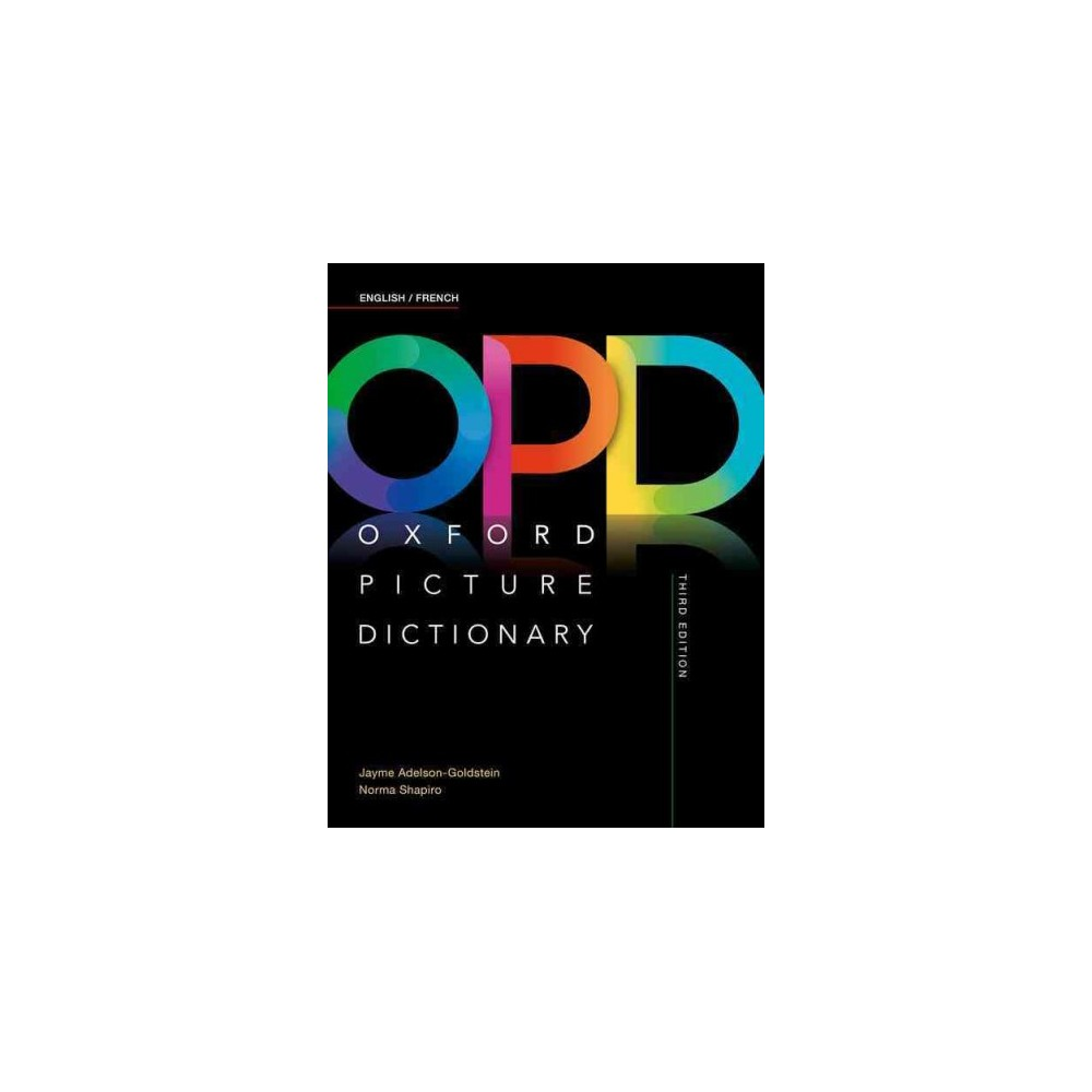 Oxford Picture Dictionary English/French Dictionary (Paperback) (Jayme Adelson-Goldstein & Norma