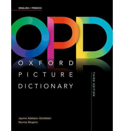 Oxford Picture Dictionary English/French Dictionary (Paperback) (Jayme Adelson-Goldstein & Norma - image 1 of 1