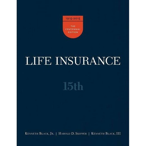 Life Insurance, 15th Ed. - 15 Edition by  Jr Kenneth Black & Harold D Skipper & III Kenneth Black - image 1 of 1