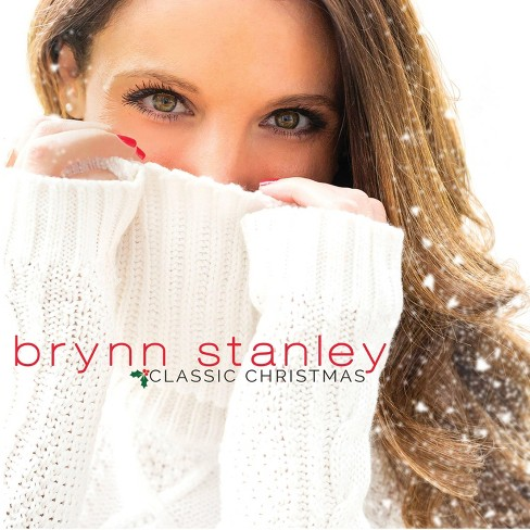 Brynn Stanley - Classic Christmas (CD) - image 1 of 1