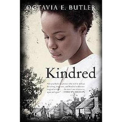 Kindred - by  Octavia E Butler (Hardcover)