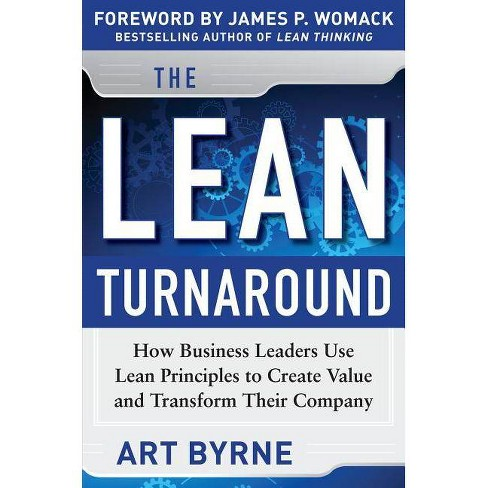 The Lean Turnaround - by  Art Byrne & James P Womack (Hardcover) - image 1 of 1
