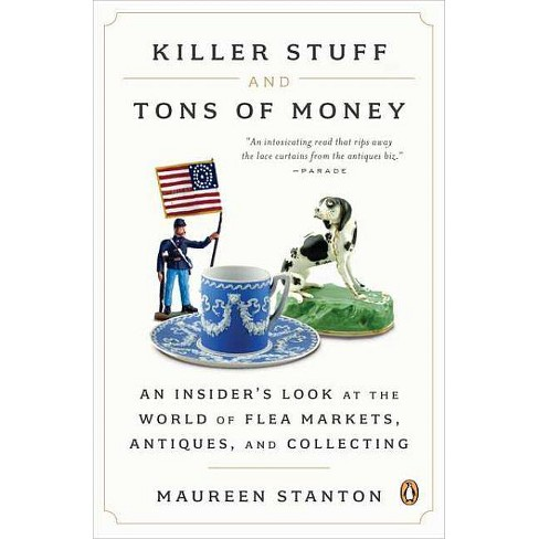 Killer Stuff and Tons of Money - by  Maureen Stanton (Paperback) - image 1 of 1
