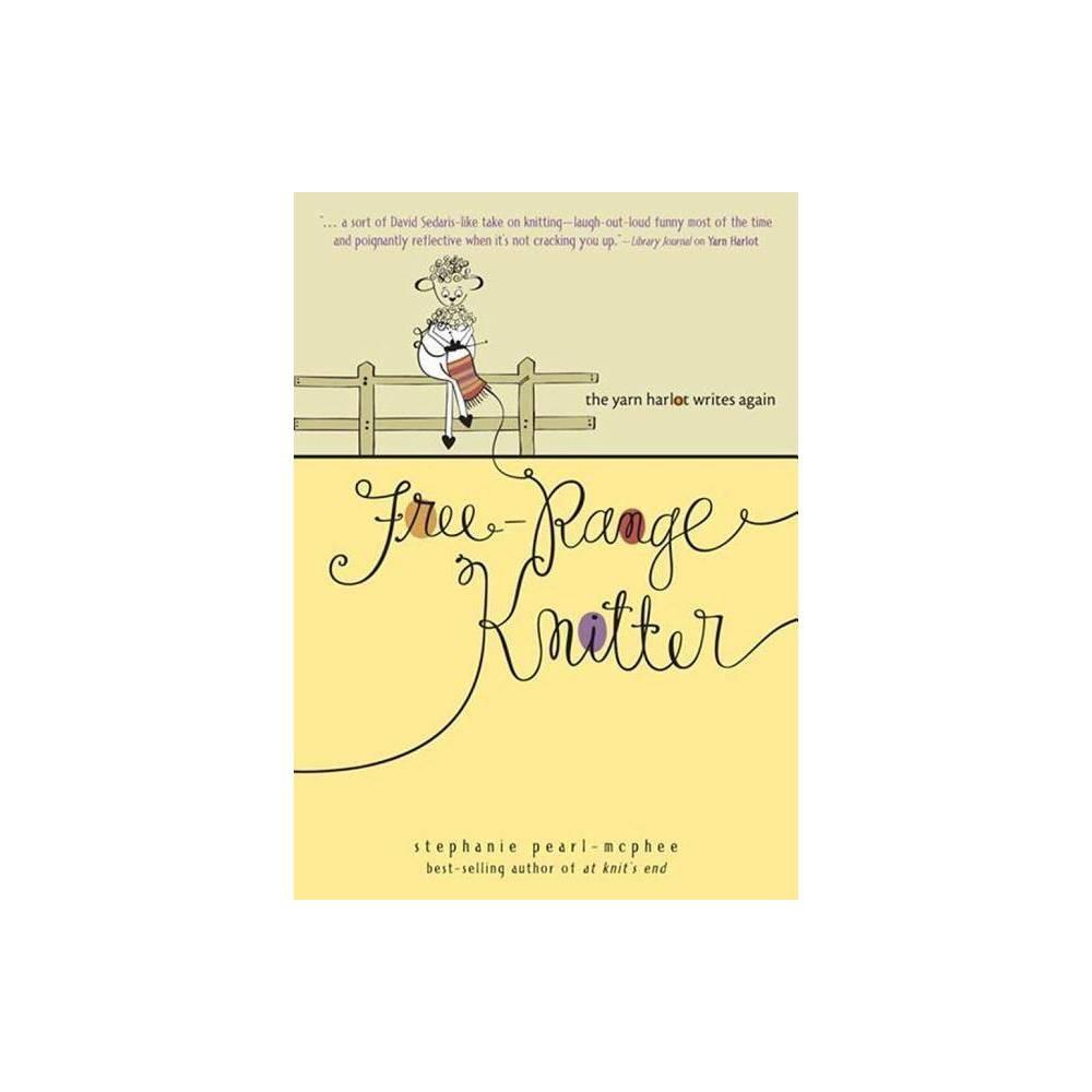 Free Range Knitter By Stephanie Pearl Mcphee Paperback