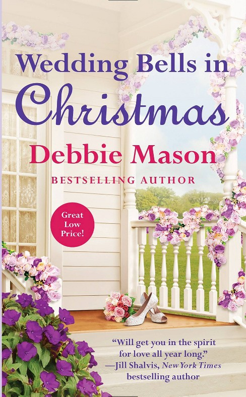 Wedding Bells in Christmas ( Christmas, Colorado) (Paperback) by Debbie Mason - image 1 of 1