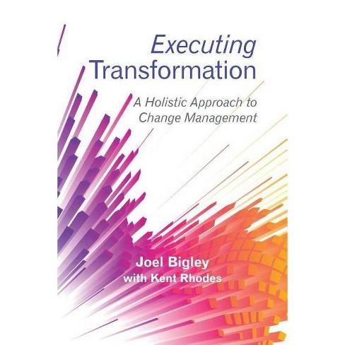 Executing Transformation - by  Joel Bigley (Paperback) - image 1 of 1