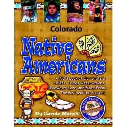 Colorado Native Americans - (Native American Heritage) by  Carole Marsh (Paperback) - image 1 of 1