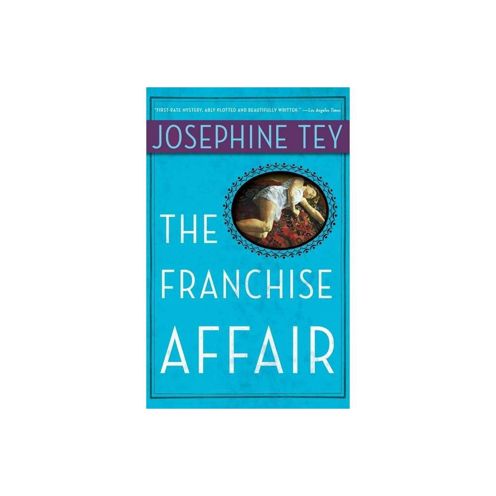 The Franchise Affair By Josephine Tey Paperback