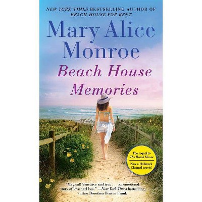 Beach House Memories - by  Mary Alice Monroe (Paperback)