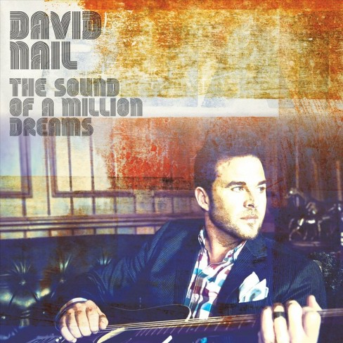 David Nail - The Sound of a Million Dreams (CD) - image 1 of 1