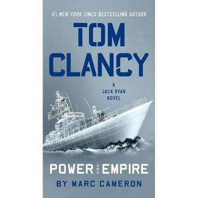 Tom Clancy Power and Empire - (Jack Ryan Novel) by  Marc Cameron (Paperback)