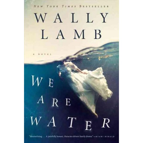 We Are Water ( P.S.) (Reprint) (Paperback) by Wally Lamb - image 1 of 1