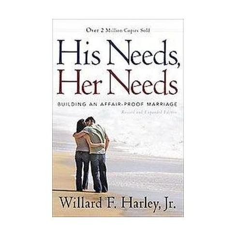 His Needs, Her Needs (Revised / Expanded) (Hardcover) by Willard F. Jr. Harley - image 1 of 1