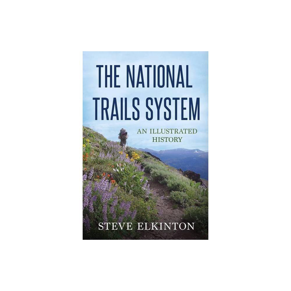 The National Trails System By Steve Elkinton Paperback